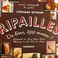 Ripailles de Stéphane Reynaud - livre